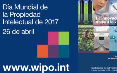 26 de abril: día mundial de la Propiedad Intelectual 2017
